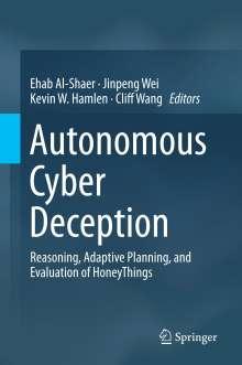 Ehab Al-Shaer: Autonomous Cyber Deception, Buch