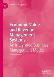 Alessandro Capocchi: Economic Value and Revenue Management Systems, Buch