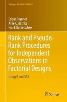 Edgar Brunner: Rank and Pseudo-Rank Procedures for Independent Observations in Factorial Designs, Buch