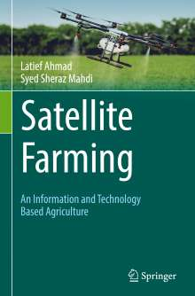 Latief Ahmad: Satellite Farming, Buch