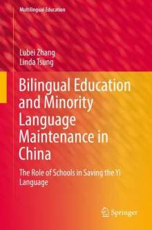 Lubei Zhang: Bilingual Education and Minority Language Maintenance in China, Buch