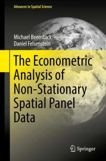 Michael Beenstock: The Econometric Analysis of Non-Stationary Spatial Panel Data, Buch