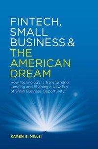 Karen G. Mills: Fintech, Small Business & the American Dream, Buch
