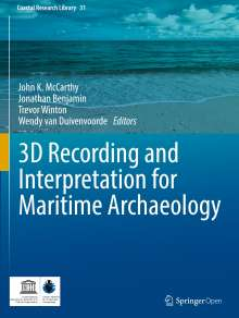 3D Recording and  Interpretation for Maritime Archaeology, Buch