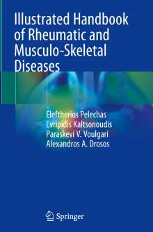 Eleftherios Pelechas: Illustrated Handbook of Rheumatic and Musculo-Skeletal Diseases, Buch