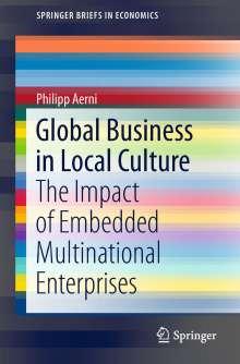 Philipp Aerni: Global Business in Local Culture, Buch