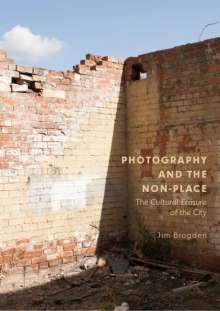 Jim Brogden: Photography and the Non-Place, Buch