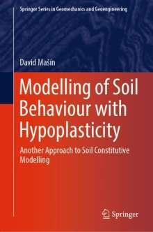 David MaSín: Modelling of Soil Behaviour with Hypoplasticity, Buch