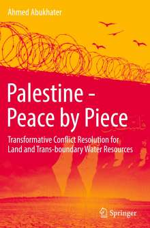 Ahmed Abukhater: Palestine - Peace by Piece, Buch