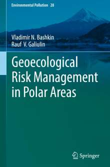 Vladimir N. Bashkin: Geoecological Risk Management in Polar Areas, Buch