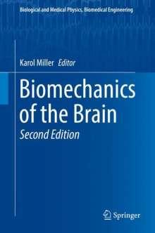Biomechanics of the Brain, Buch