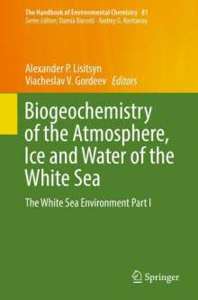 Biogeochemistry of the Atmosphere, Ice and Water of the White Sea, Buch