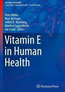 Vitamin E in Human Health, Buch