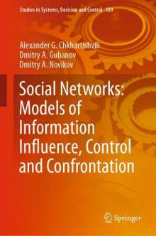 Alexander G. Chkhartishvili: Social Networks: Models of Information Influence, Control and Confrontation, Buch