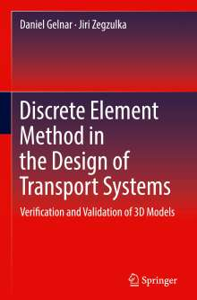 Daniel Gelnar: Discrete Element Method in the Design of Transport Systems, Buch