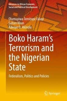 Adeoye O. Akinola: Boko Haram's Terrorism and the Nigerian State, Buch