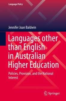Jennifer Joan Baldwin: Languages other than English in Australian Higher Education, Buch