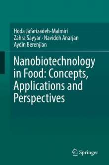 Hoda Jafarizadeh-Malmiri: Nanobiotechnology in Food: Concepts, Applications and Perspectives, Buch