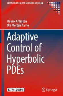 Henrik Anfinsen: Adaptive Control of Hyperbolic PDEs, Buch