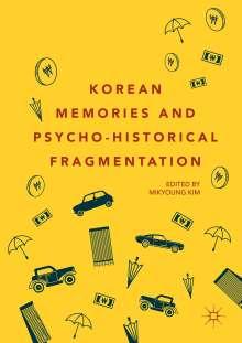 Korean Memories and Psycho-Historical Fragmentation, Buch