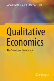Woodrow W. Clark II: Qualitative Economics, Buch