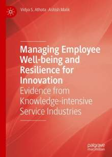 Vidya S. Athota: Managing Employee Well-being and Resilience for Innovation, Buch