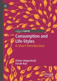 Dieter Bögenhold: Consumption and Life-Styles, Buch