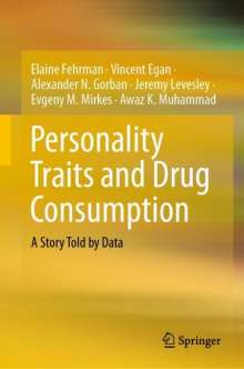 Elaine Fehrman: Personality Traits and Drug Consumption, Buch