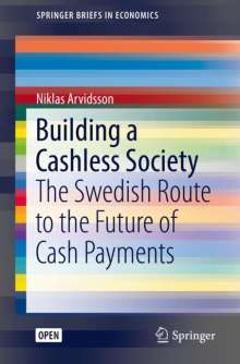 Niklas Arvidsson: Building a Cashless Society, Buch