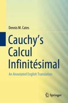 Dennis M. Cates: Cauchy's Calcul Infinitésimal, Buch