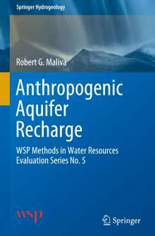 Robert G. Maliva: Anthropogenic Aquifer Recharge, Buch