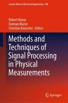Methods and Techniques of Signal Processing in Physical Measurements, Buch