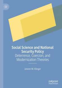 Janeen M. Klinger: Social Science and National Security Policy, Buch