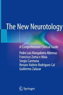 Pedro Luiz Mangabeira Albernaz: The New Neurotology, Buch