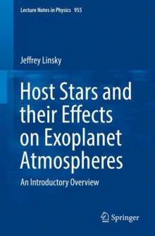 Jeffrey Linsky: Host Stars and their Effects on Exoplanet Atmospheres, Buch