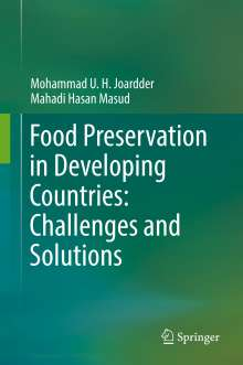 Mohammad U. H. Joardder: Food Preservation in Developing Countries: Challenges and Solutions, Buch