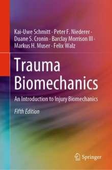 Kai-Uwe Schmitt: Trauma Biomechanics, Buch