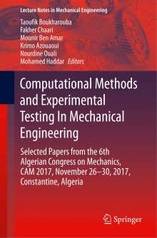 Computational Methods and Experimental Testing In Mechanical Engineering, Buch