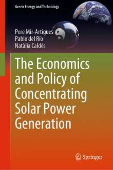 Natàlia Caldés: The Economics and Policy of Concentrating Solar Power Generation, Buch