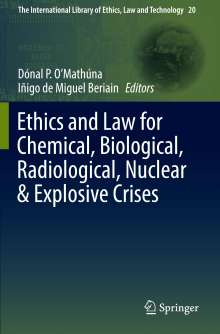 Ethics and Law for Chemical, Biological, Radiological, Nuclear & Explosive Crises, Buch