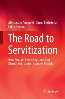 Alessandro Annarelli: The Road to Servitization, Buch