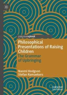 Naomi Hodgson: Philosophical Presentations of Raising Children, Buch