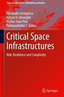 Alexandru Georgescu: Critical Space Infrastructures, Buch