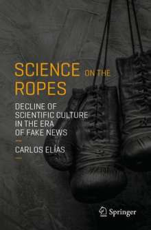 Carlos Elías: Science on the Ropes, Buch