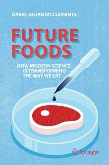 David Julian McClements: Future Foods, Buch