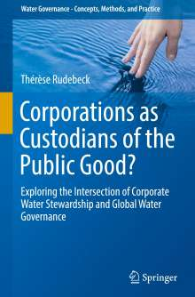 Thérèse Rudebeck: Corporations as Custodians of the Public Good?, Buch