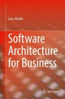 Lina Khalid: Software Architecture for Business, Buch