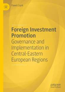 Pawel Capik: Foreign Investment Promotion, Buch