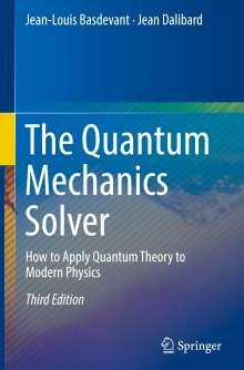 Jean-Louis Basdevant: The Quantum Mechanics Solver, Buch