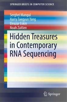 Serghei Mangul: Hidden Treasures in Contemporary RNA Sequencing, Buch